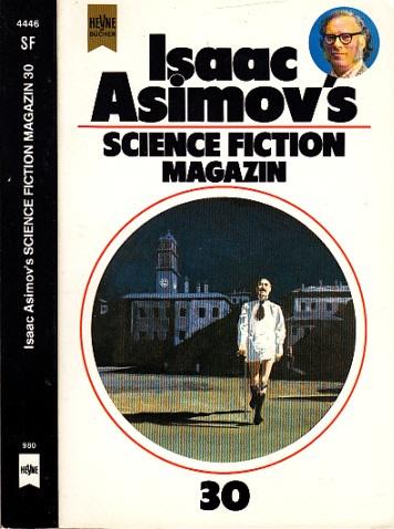 Isaac Asimov´s Science Fiction Magazin 30. Folge - Wahren, Friedel;