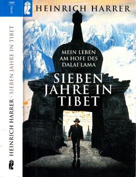 Sieben Jahre in Tibet - Mein Leben am Hofe des Dalai Lamas  Lizenzausgabe - Harrer, Heinrich;