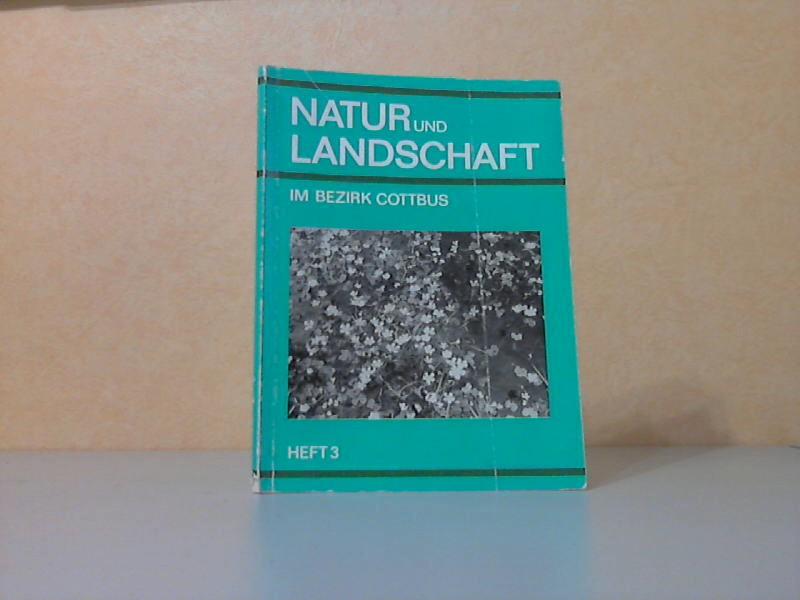 Natur und Landschaft im Bezirk Cottbus Heft 3