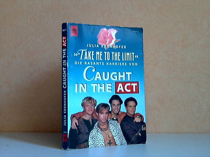 """Take me to the Limit"" - Die rasante Karriere von Caught in the Act"