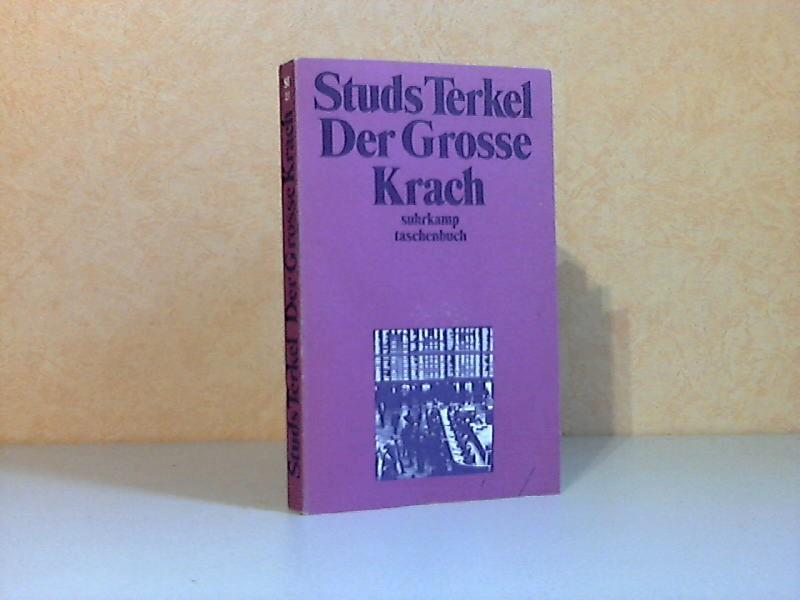 Studs Terkel Der Große Krach - Die Geschichte der amerikanischen Depression suhrkamp taschenbuch 23 Erste Auflage - Hildebrandt, Dieter;