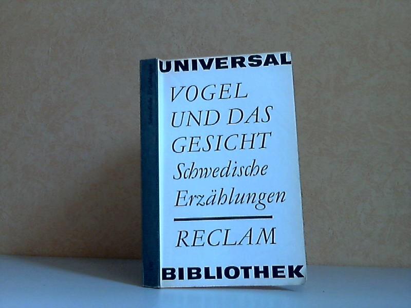 Vogel und das Gesicht - Schwedische Erzählungen Reclams Universal-Bibliothek Band 330 2. veränderte Auflage