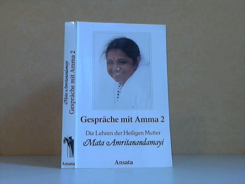 Gespräche mit Amma 2 - Mata Amritanandamayi