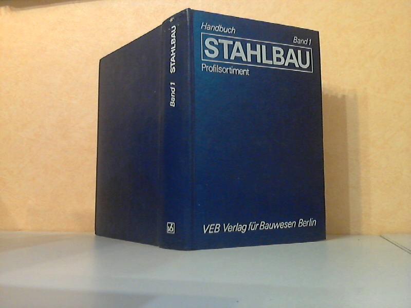 Stahlbau Handbuch Band 1: Profilsortiment (3. Auflage)