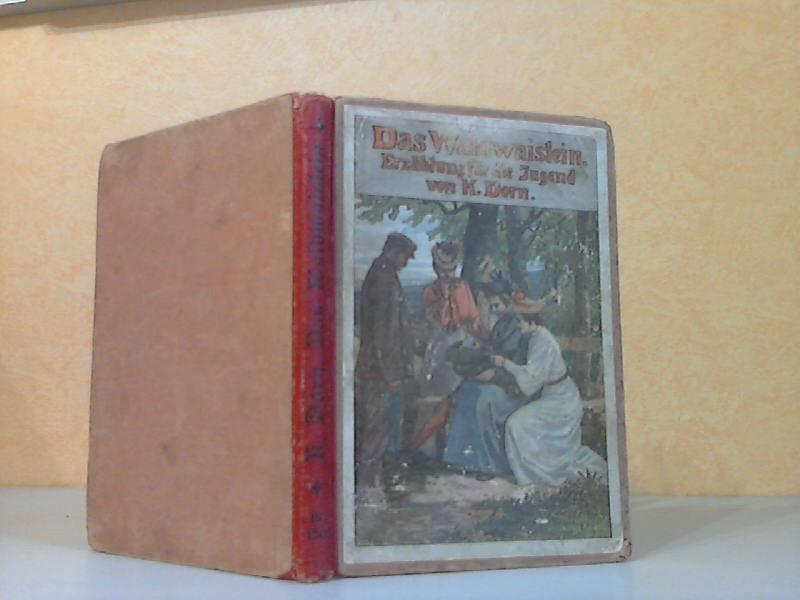 Dorn, Käthe; Das Waldwaislein - Erzählung für die Jugend mit Farbdruckbildern
