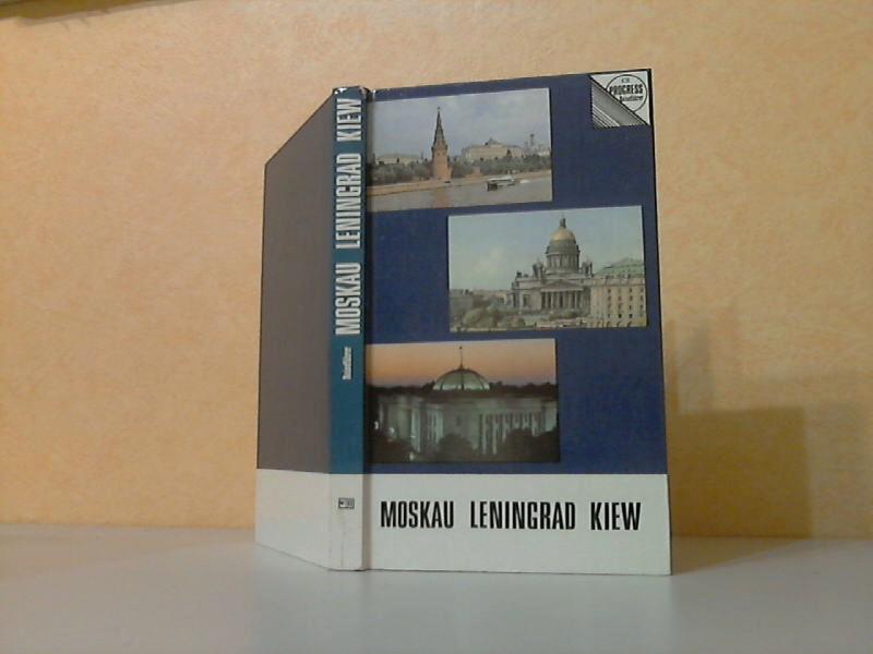 Moskau, Leningrad, Kiew - Kurzer Reiseführer