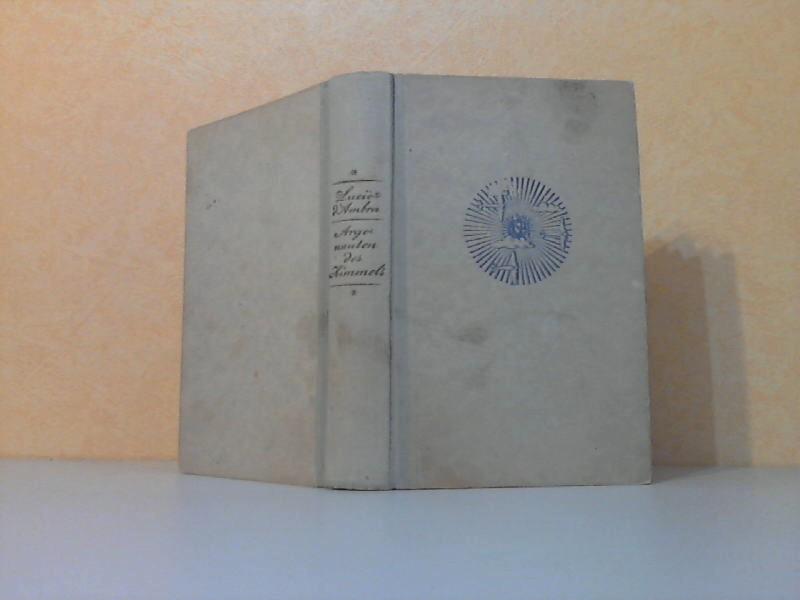Argonauten des Himmels - Ein Fliegerroman 9. bis 20. Tausend