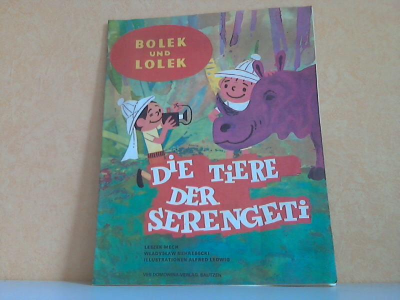 Bolek und Lolek Bisonjäger - Die Tiere der Serengeti Illustrationen Alfred Ledwig 3. Auflage