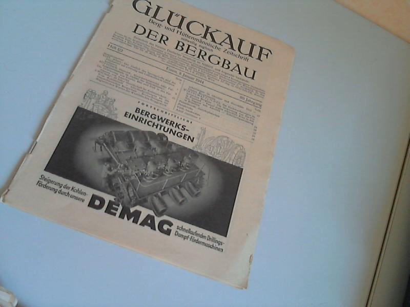 Glückauf - Berg- und Hüttenmännische Zeitschrift - 80. Jahrgang - Heft 1/2 Essen, 8.Januar 1944