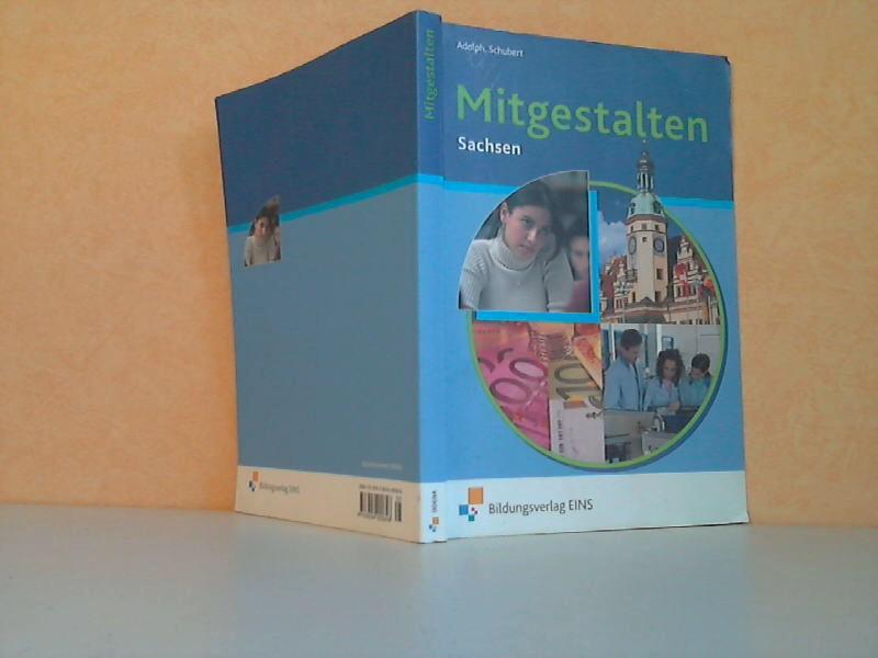 Mitgestalten. Sachsen - Das handlungsorientierte Lehr- und Arbeitsbuch für Gemeinschaftskunde an beruflichen Schulen 5. Auflage