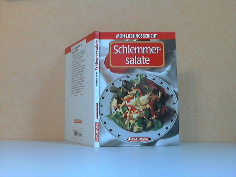 Schlemmersalate - Mein Lieblingsgericht