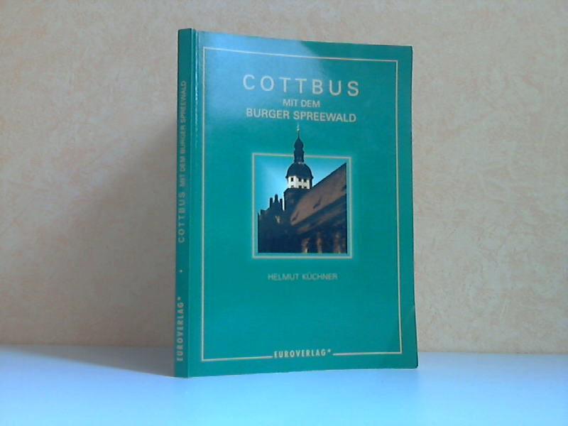 Cottbus mit dem Burger Spreewald 1. Auflage