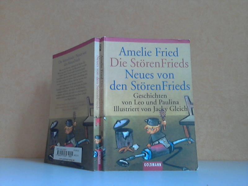 Die StörenFrieds - Neues von den StörenFrieds Geschichten von Leo und Paulina - Illustriert von Jacky Gleich