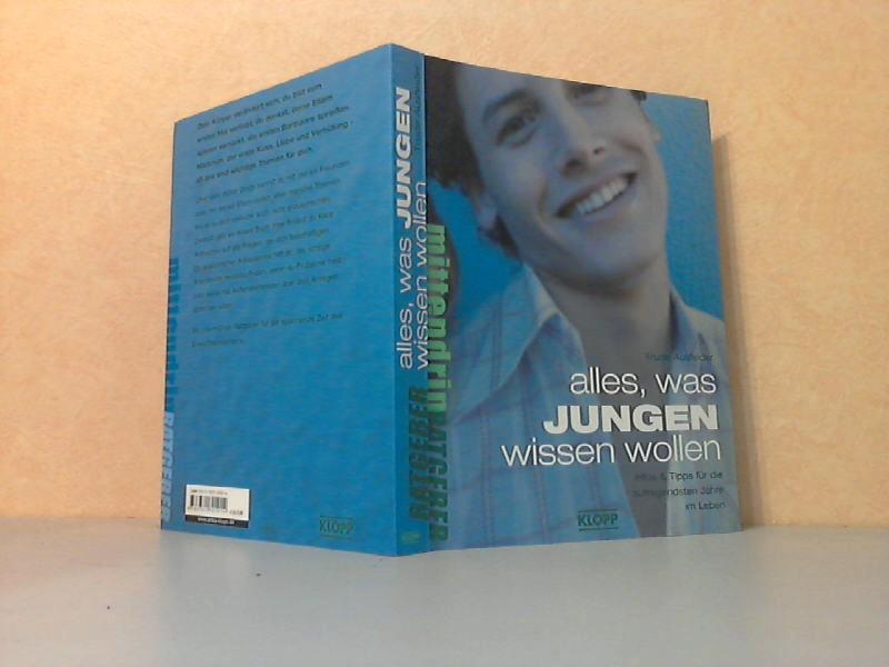 alles, was Jungen wissen wollen - Infos und Tipps für die aufregendsten Jahre im Leben Jugendbuch: mittendrin