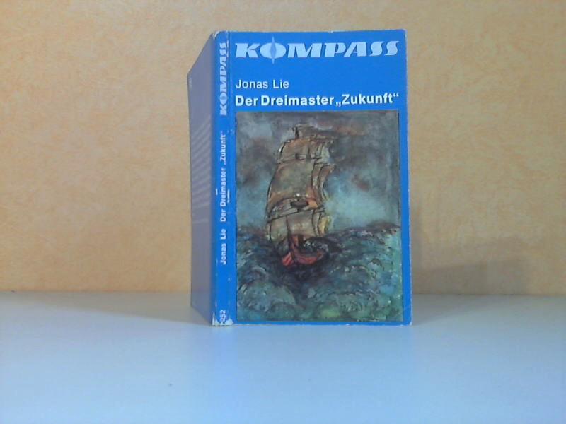 Der Dreimaster `Zukunft` Kompaß-Bücherei Band 252