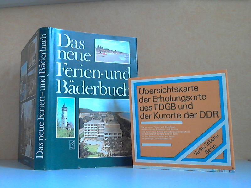 Das neue Ferien- und Bäderbuch + Übersichtskarte der Erholungsorte des FDGB und der Kurorte der DDR
