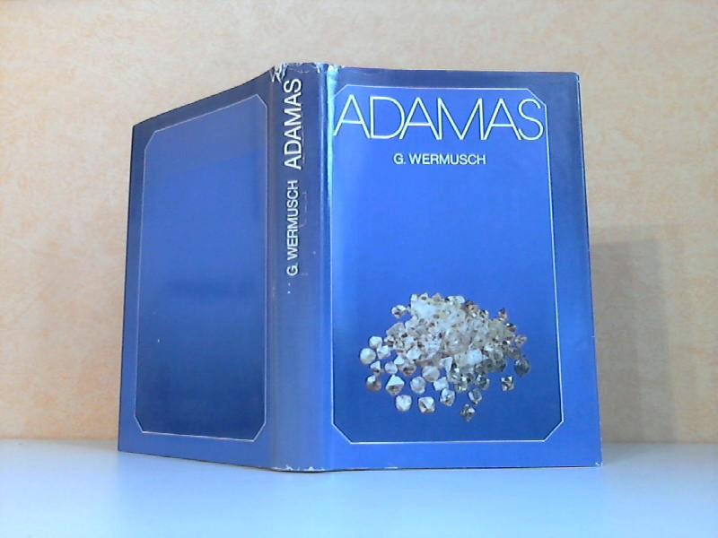 Adamas - Diamanten in Geschichte und Geschichten