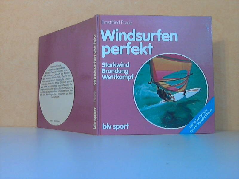 Windsurfen perfekt - Starkwind, Brandung, Wettkampf blv sport