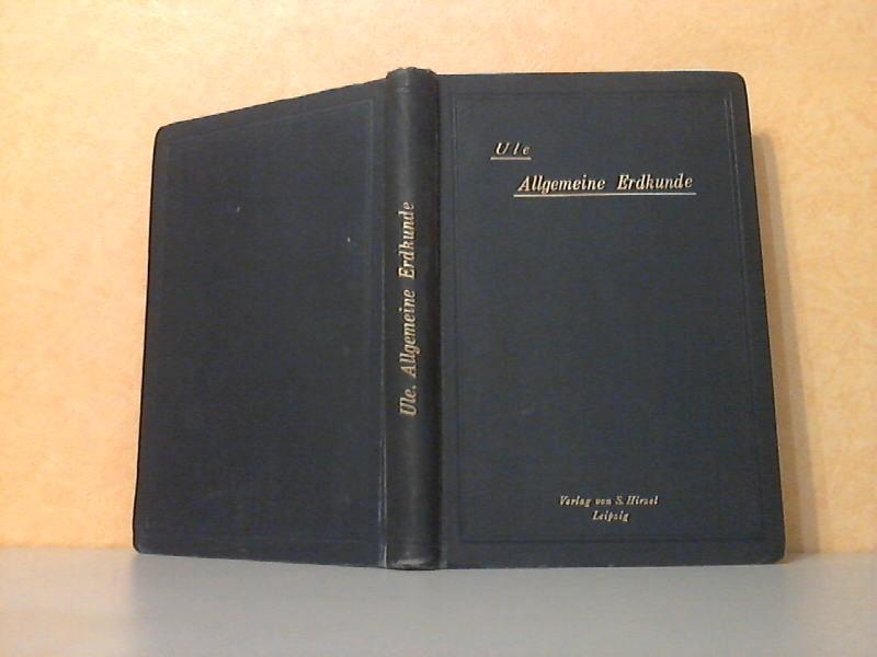 Grundriss der Allgemeinen Erdkunde Mit 67 in den Text gedruckten Figuren