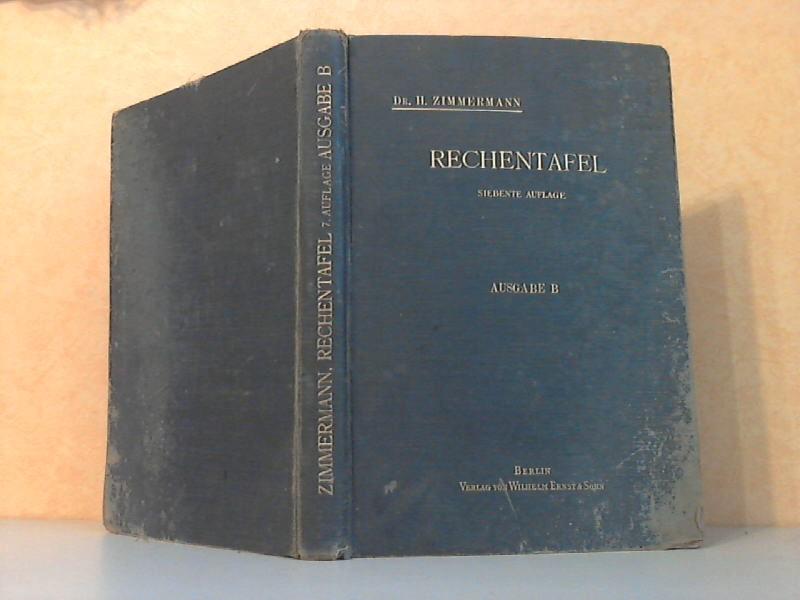 Rechentafel nebst Sammlung häufig gebrauchter Zahlenwerte - Ausgabe B 7. Auflage