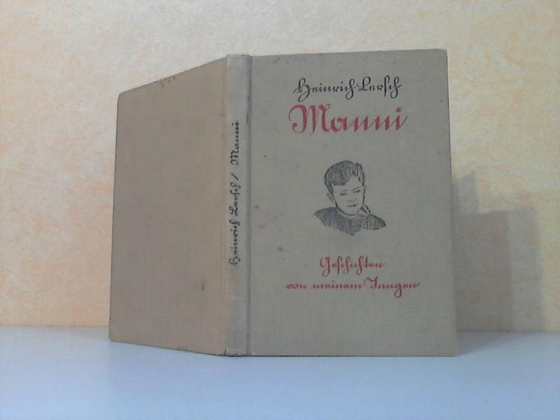 Manni! - Geschichten vom Jungen aufgeschrieben vom Vater 1.-12. tausend