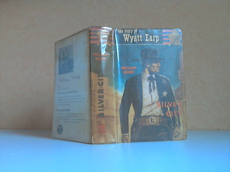 Silver City. the Story of Wyatt Earp