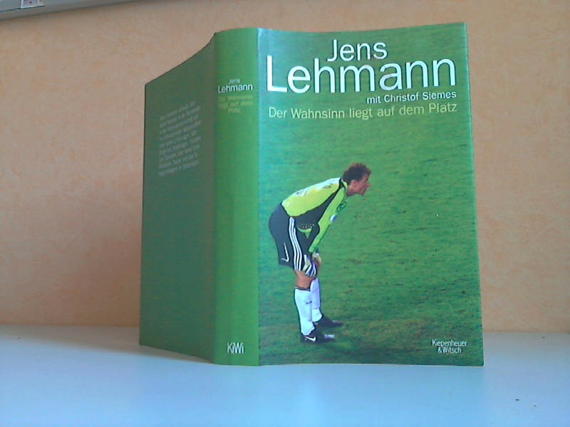 Jens Lehmann. Der Wahnsinn liegt auf dem Platz 2. Auflage