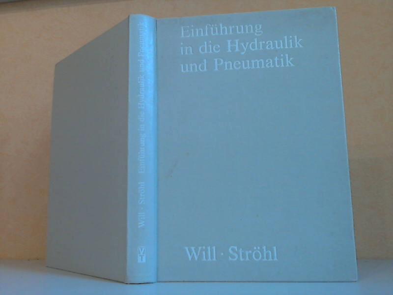 Einführung in die Hydraulik und Pneumatik 3., durchgesehene Auflage