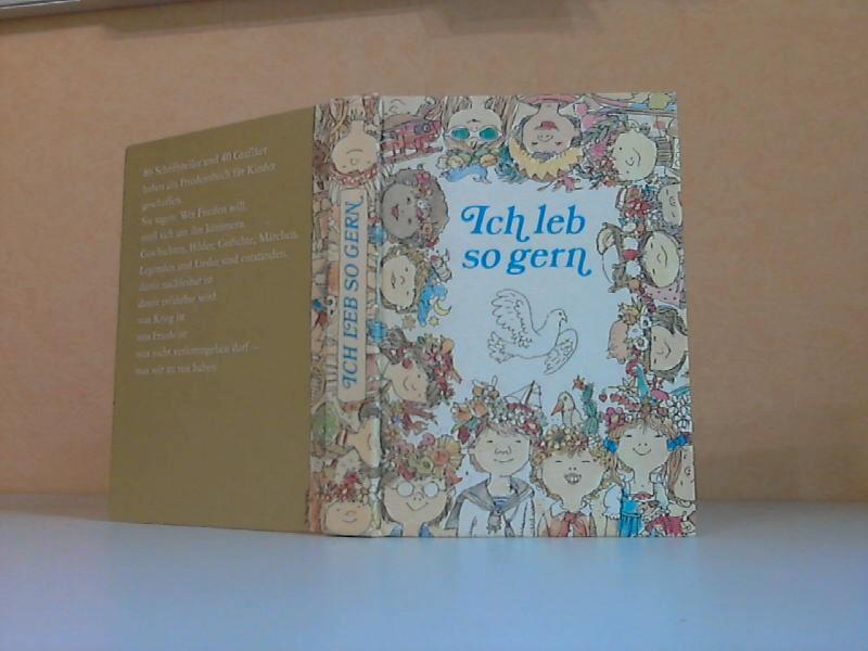 Ich leb so gern - Ein Friedensbuch für Kinder 4. Auflage