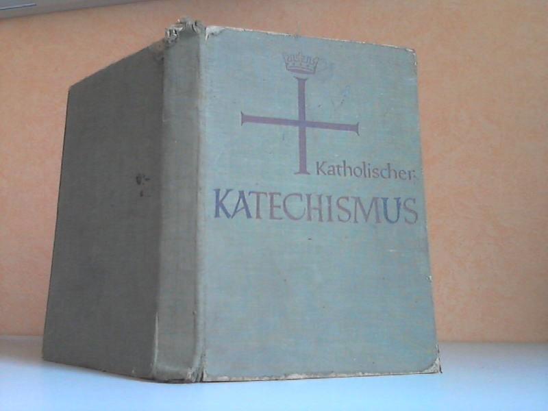 ohne Angaben; Katholischer Katechismus der Bistümer Deutschlands
