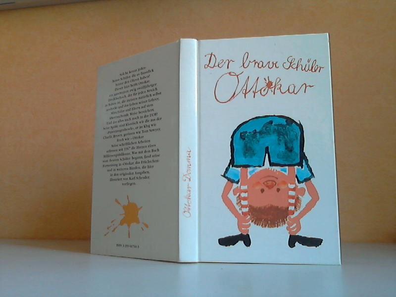 Der brave Schüler Ottokar Illustriert von Karl Schrader