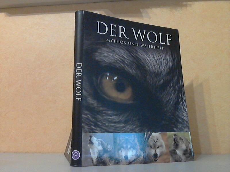 Ellis, Shaun; Der Wolf - Mythos und Wahrheit Fotos von Monty Sloan