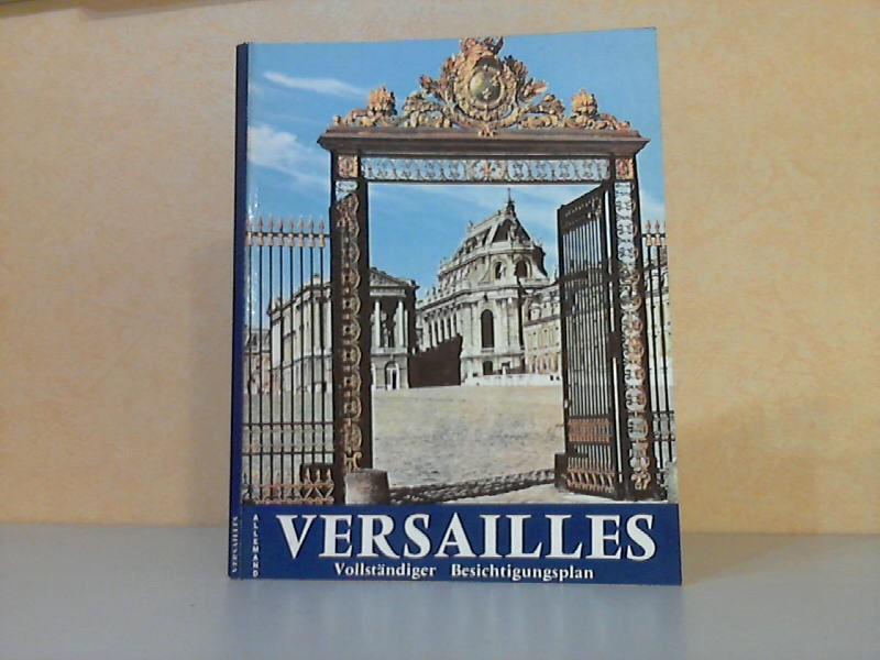 Versailles in Bildern - vollständiger Besichtigungsplan