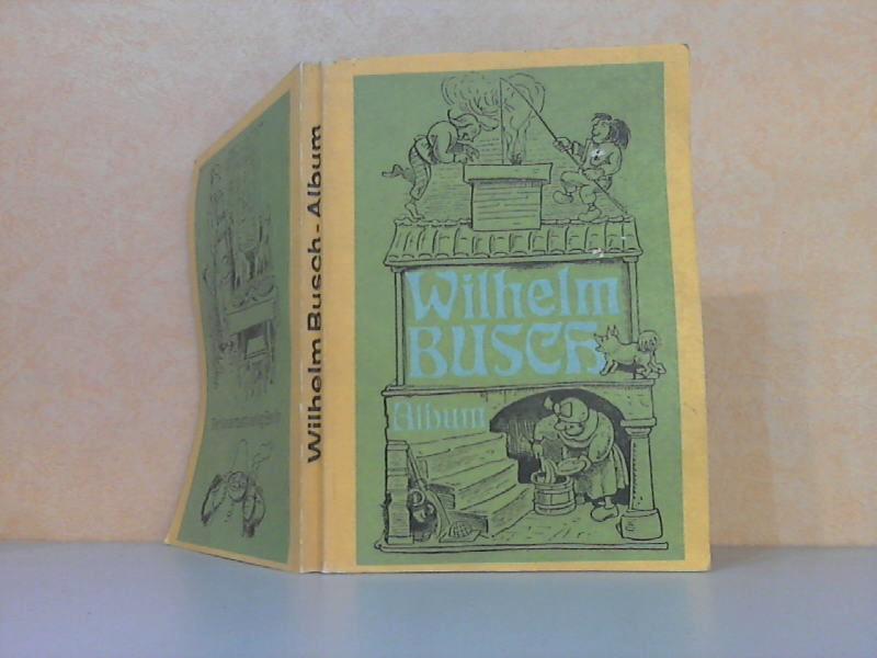 Wilhelm Busch Album 1. Auflage