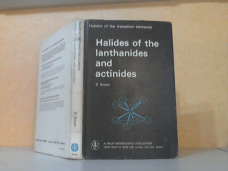 Brown, D.;  Halides of the Lanthanides and Actinides
