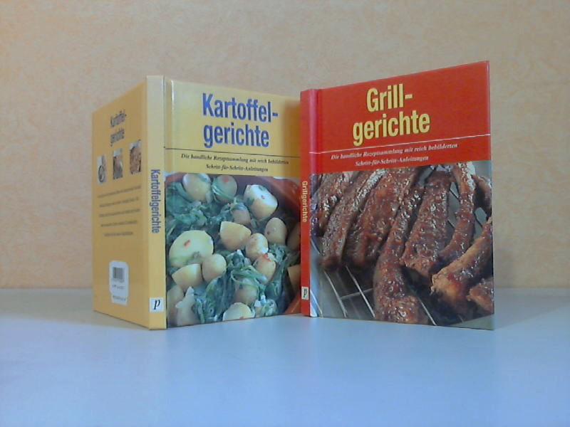 Grillgerichte + Kartoffelgerichte - Die handliche Rezeptsammlung mit reich bebilderten Schritt-für-Schritt-Anleitungen