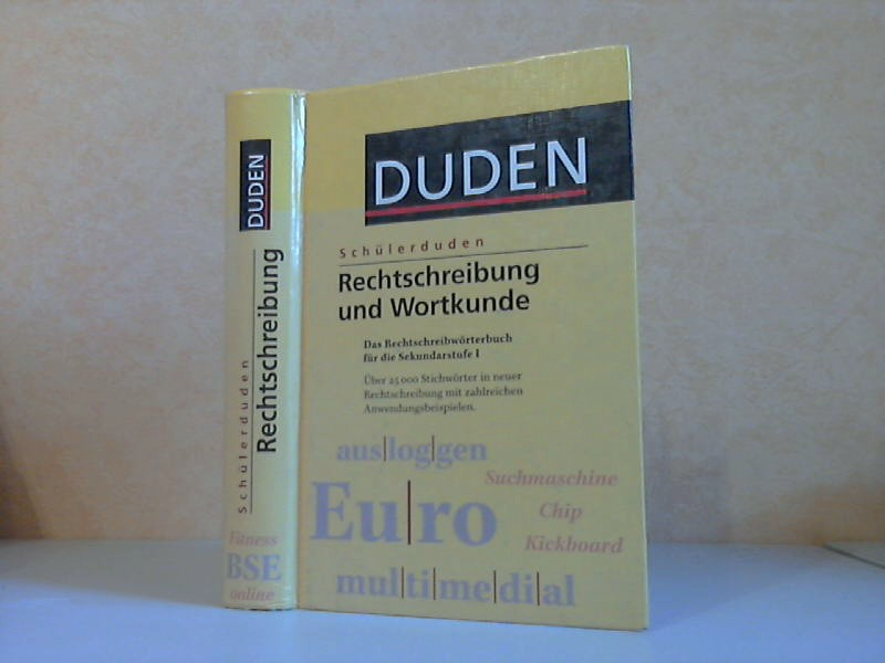 Schülerduden. Rechtschreibung und Wortkunde - Das Rechtschreibwörterbuch für die Sekundarstufe 1