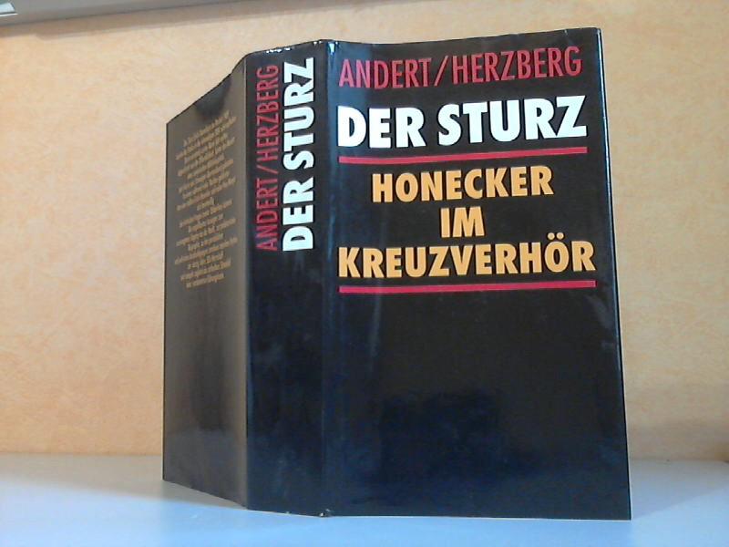 Der Sturz. Erich Honecker im Kreuzverhör Mit Fotos und Dokumenten