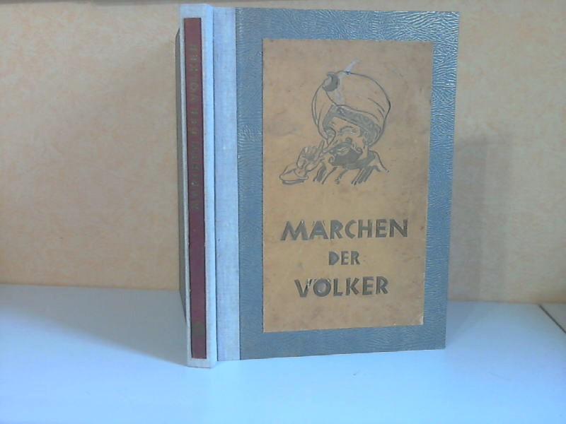 Märchen der Völker mit Zeichnungen und Bildern versehen von  Stephan Mart