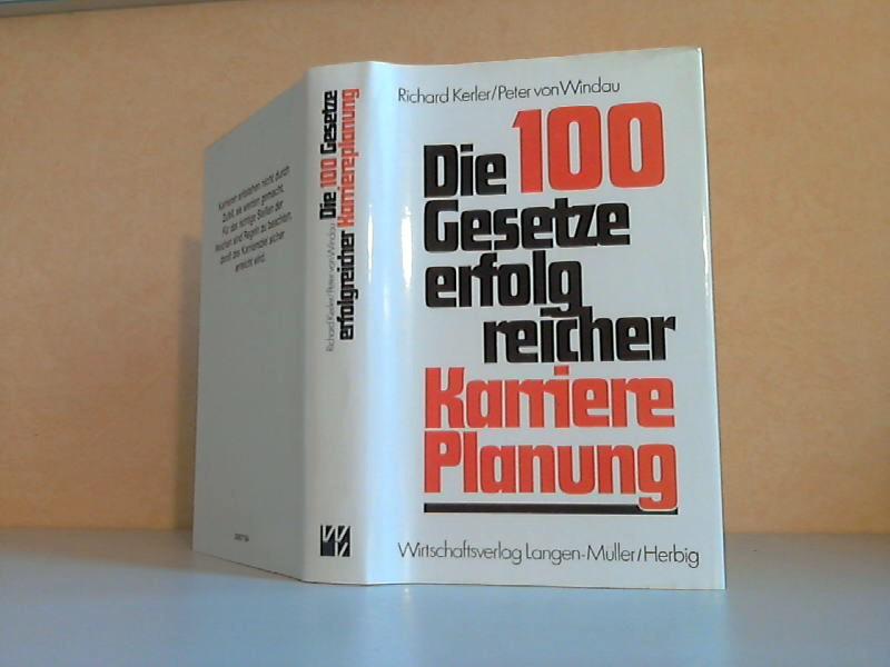 Die 100 Gesetze erfolgreicher Karriereplanung Mit Zeichnungen von Rudolf Angerer