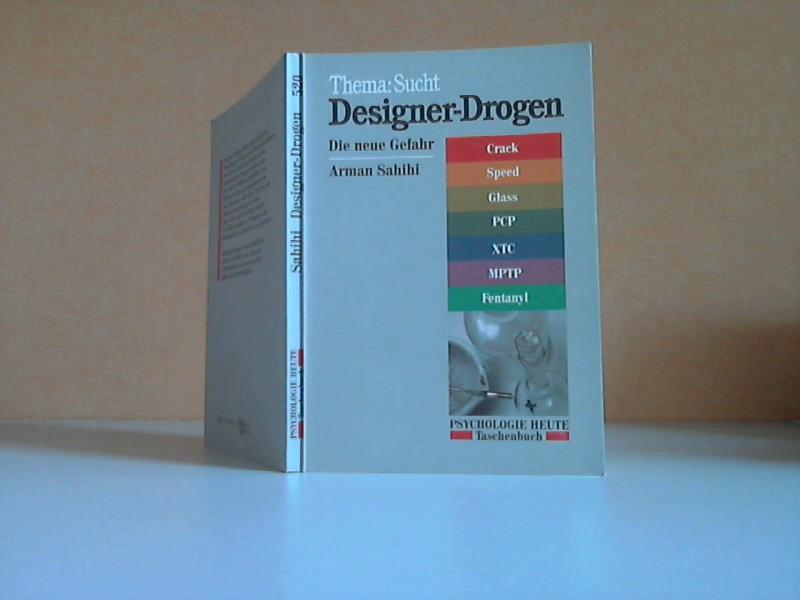 Designer-Drogen. Die neue Gefahr