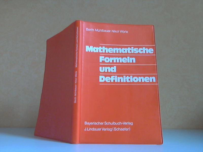 Mathematische Formeln und Definitionen mit 114 teils mehrfarbigen Abbildungen