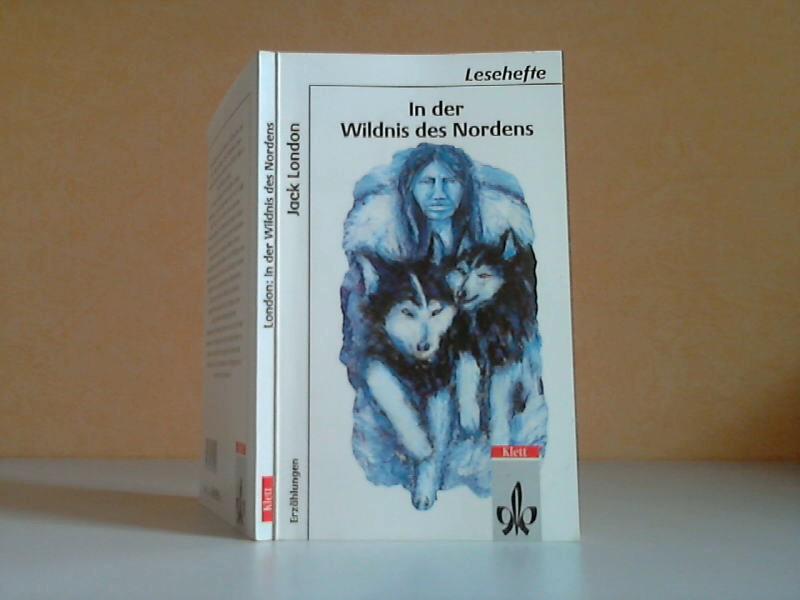In der Wildnis des Nordens - Lesehefte für den Literaturunterricht Illustrationen: Marlies Lutz