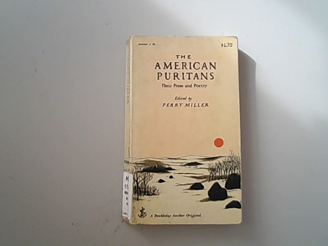 The american Puritans, Their Prose and Poetry,