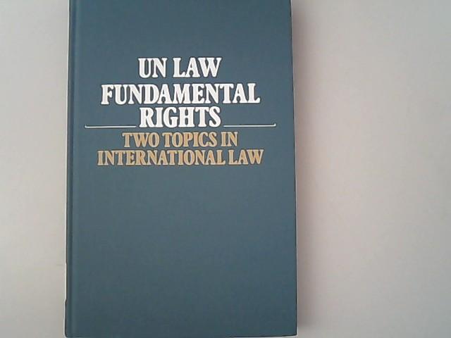 U. N. Law-Fundamental Rights:Two Topics in International Law. - Cassese, Antonio,