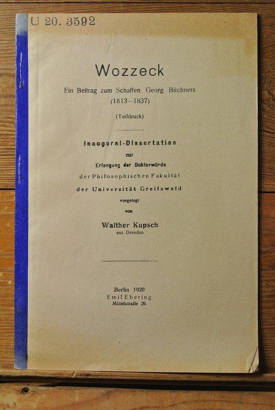 Wozzeck : ein Beitrag zum Schaffen Georg Büchners (1813-1837) / Walter Kupsch U 20.3592 - Kupsch,  Walther