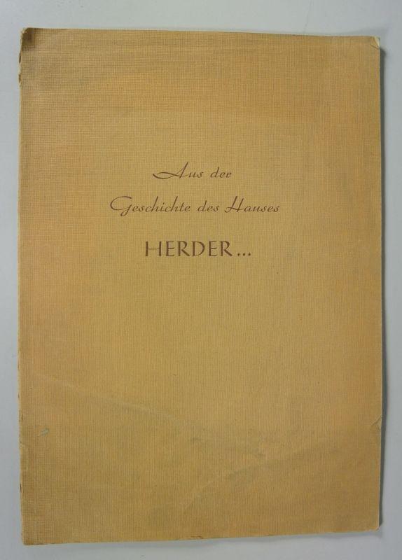 Aus der Geschichte des Hauses Herder... [Festschrift, Drucksache, Herder-Niederlassung Wien, Weihnachten 1951]