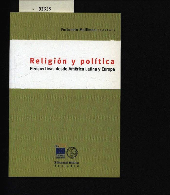 Religión y política. Perspectivas desde América Latina y Europa. 1. ed. - Mallimaci, Fortunato