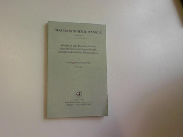 Weiher in der Franche-Comté : eine floristisch-ökologische und vegetationskundliche Untersuchung. Dissertationes botanicae ; Bd. 213 - Schäfer-Guignier, Otto,