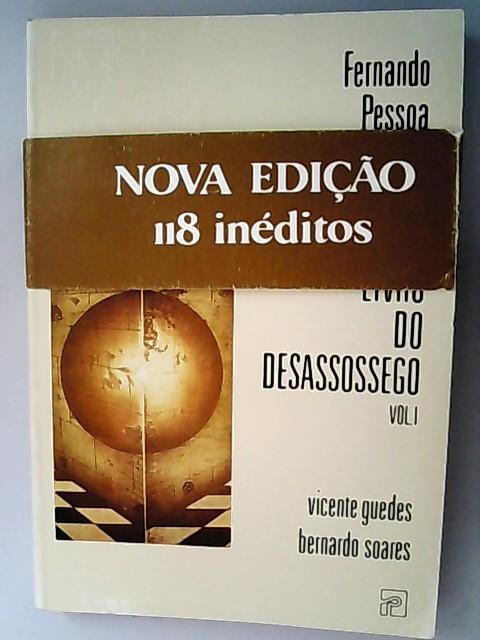 Livro do desassossego. Vol I. - Guedes, Vincente und Bernardo Soares,